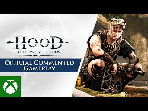Hood: Outlaws & Legends — Official Commented Gameplay