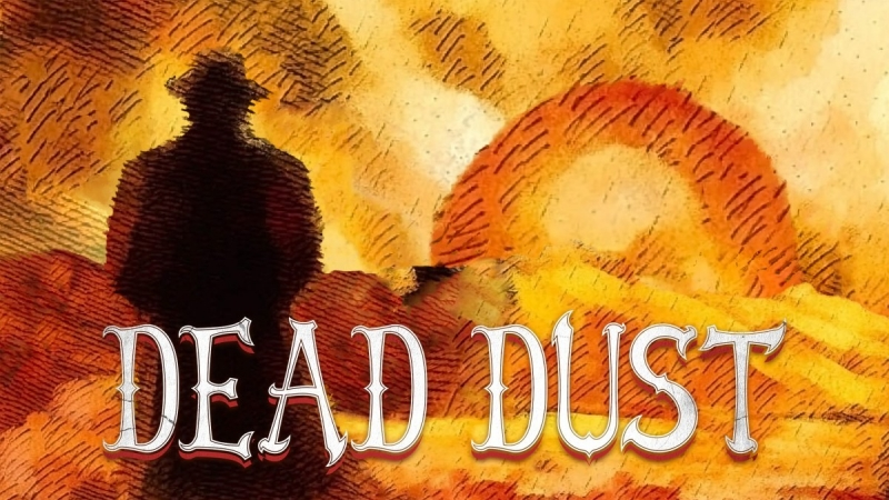 Dead Dust Is Now Available For Xbox One And Xbox Series X|S
