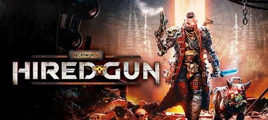 Новый трейлер Necromunda: Hired Gun