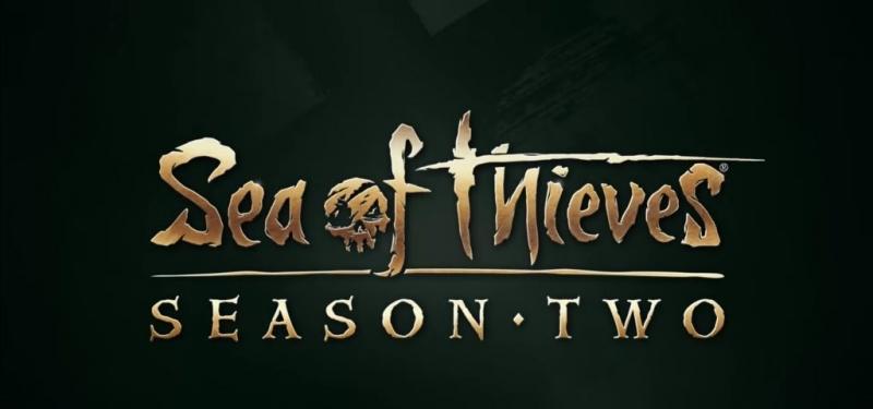 Второй сезон Sea of Thieves стартует 15 апреля 2021
