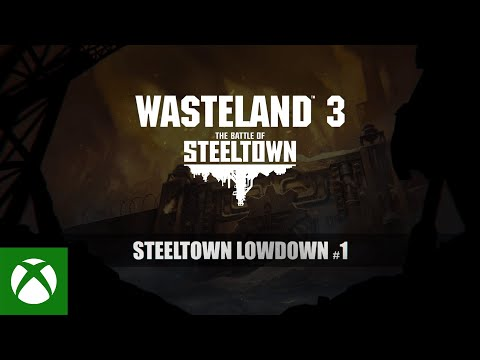 Wasteland 3 — Steeltown Lowdown #1 — Choices & Consequences