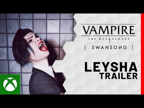Vampire: The Masquerade — Swansong   Leysha Trailer