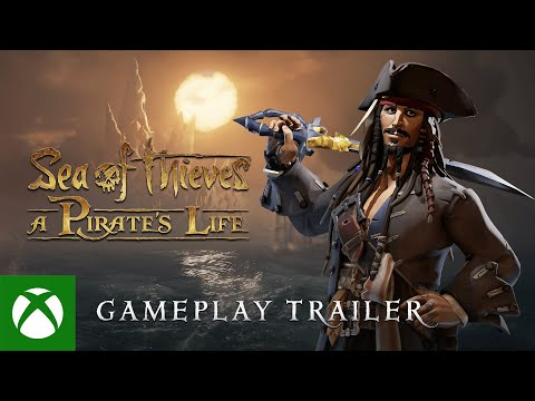 Sea of Thieves: A Pirate's Life — Gameplay Trailer