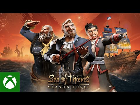Sea of Thieves Season Three: Official Content Update Trailer