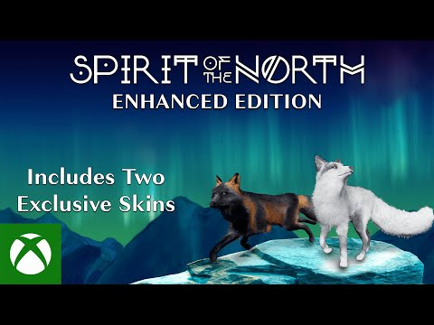 Spirit of the North Enhanced Edition — Launch Trailer