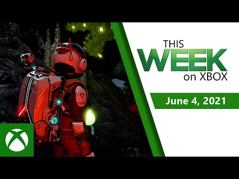 This Week On Xbox: June 04, 2021