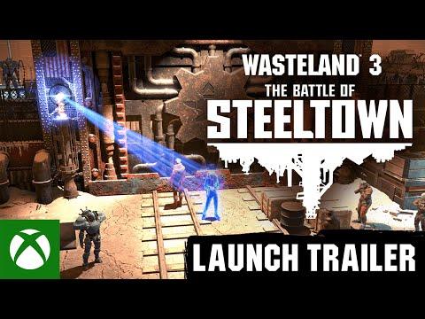 Wasteland 3: The Battle of Steeltown — Launch Trailer