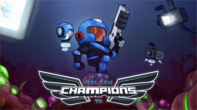 Galaxy Champions TV Is Now Available For Digital Pre-order And Pre-download On Xbox One And Xbox Series X|S