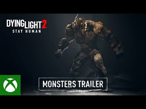 Dying Light 2 Stay Human — Monsters Gameplay Trailer