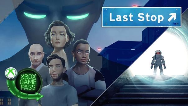 Скидка на игру Xbox Библиотеку Xbox Game Pass пополнила Last Stop —