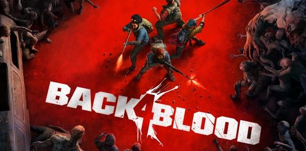 В дополнение к предущей раздаче ссылки на получение гостевого кода к ранней бете Back 4 Blood: