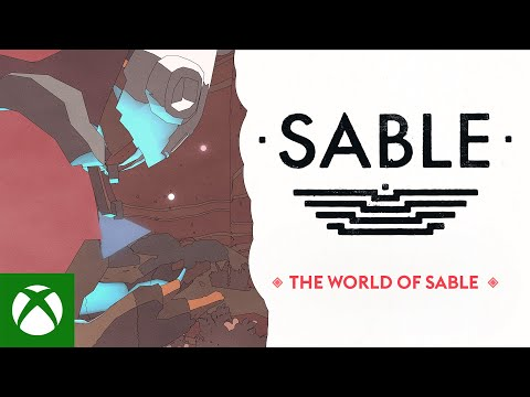 Sable — The World of Sable