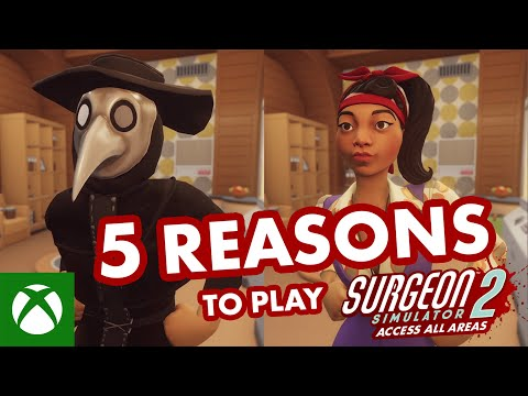 Five Reasons to Play Surgeon Simulator 2 (Right Now)