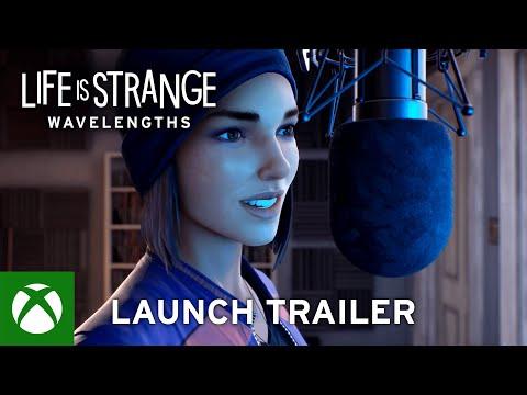 Life is Strange Wavelengths Launch Trailer
