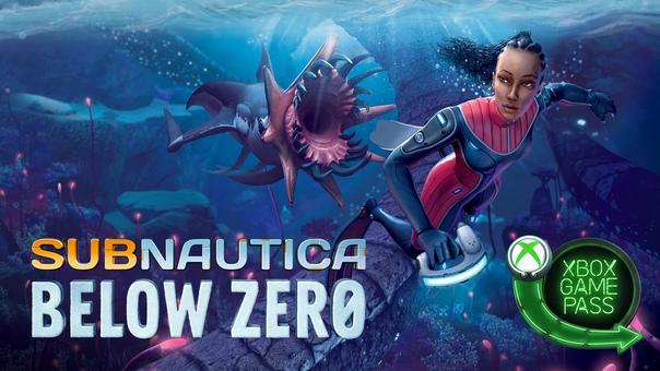 Скидка на игру Xbox Библиотеку Xbox Game Pass пополнила Subnautica: Below Zero –