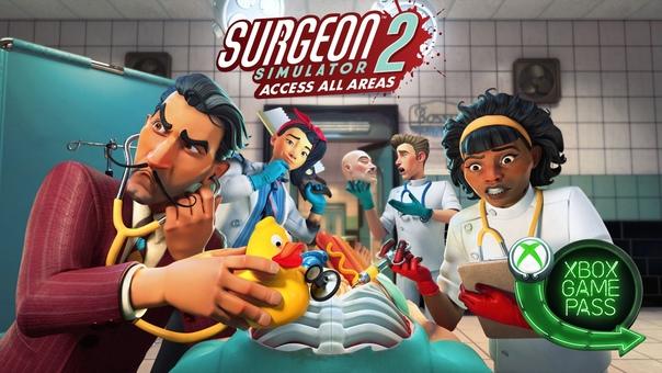 Скидка на игру Xbox Библиотеку Xbox Game Pass пополнила Surgeon Simulator 2 —