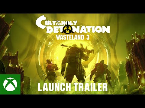 Wasteland 3: Cult of the Holy Detonation — Launch Trailer