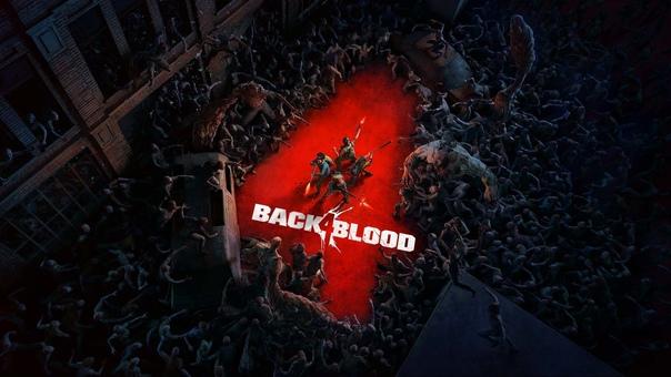 Back 4 Blood: создание лучшего мира в условиях пандемии.